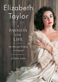 Elizabeth Taylor A Passion For Life