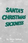 Santas Christmas Sickness