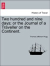 Two Hundred And Nine Days Or The Journal Of A Traveller On The Continent