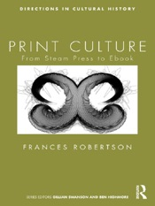 Download and Read Online Print Culture