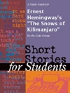 A Study Guide For Ernest Hemingways The Snows Of Kilimanjaro