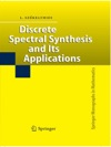 Discrete Spectral Synthesis And Its Applications