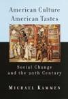 American Culture American Tastes