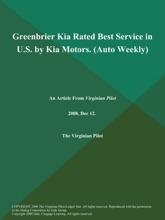 Greenbrier Kia Rated Best Service in U.S. by Kia Motors (Auto Weekly)