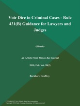 Voir Dire In Criminal Cases - Rule 431(B) Guidance For Lawyers And Judges (Illinois)