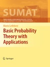 Basic Probability Theory With Applications