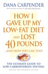 How I Gave Up My Low-Fat Diet And Lost 40 Poundsand How You Can Too