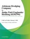 Atkinson Dredging Company V Judge Patti Englander Henning