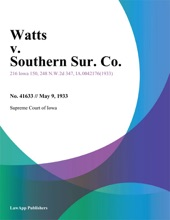 Watts V. Southern Sur. Co.