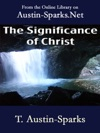 The Significance Of Christ