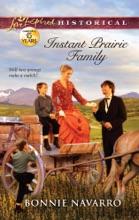 Instant Prairie Family