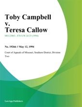 Toby Campbell V. Teresa Callow