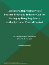 Legislators, Representatives Of Pharma Trade And Industry Call For Setting Up Drug Regulatory Authority Under Federal Control