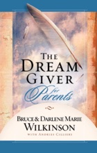 The Dream Giver For Parents