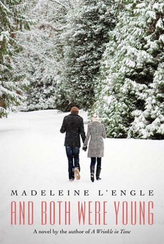 Madeleine L'Engle - And Both Were Young