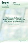 Mortgage Valuation Fundamental Concepts Of Mortgage Mathematics