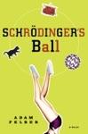 Schrdingers Ball