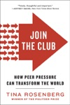 Join The Club How Peer Pressure Can Transform The World