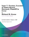 Isaac T Preston Executor Of James Brown Deceased Plaintiff In Error V Richard R Keene
