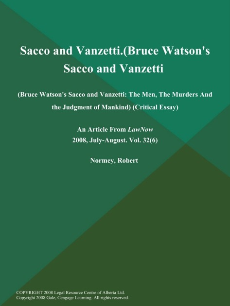 Example Of Thesis Statement In An Essay Sacco And Vanzetti Bruce Watsons Sacco And Vanzetti The Men The Murders  And The Judgment Of Mankind Critical Essay By Lawnow On Apple Books High School Essays Examples also English Essay Internet Sacco And Vanzetti Bruce Watsons Sacco And Vanzetti The Men The  Reflection Paper Example Essays