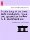 Scotts Lady Of The Lake With Introduction Notes And Appendices By Rev A E Woodward Etc