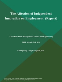 THE AFFECTION OF INDEPENDENT INNOVATION ON EMPLOYMENT (REPORT)