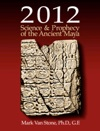 2012 Science  Prophecy Of The Ancient Maya