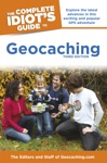 The Complete Idiots Guide To Geocaching 3rd Edition