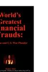Worlds Greatest Fiancial Frauds