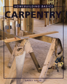 Homebuiding Basic: Carpentry