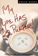 My Life Has No Purpose