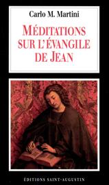 Méditations sur l'Evangile de Jean