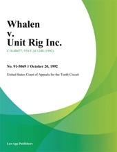 Whalen V. Unit Rig Inc.