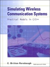 Simulating Wireless Communication Systems Practical Models In C