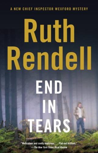 Ruth Rendell - End in Tears