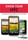 Know Your HTC Tutorials And User Guides