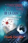 Conociendo A Dios A Travs De La Ciencia