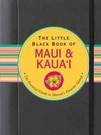 THE LITTLE BLACK BOOK OF MAUI AND KAUAI