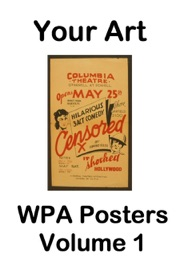 Your Art Wpa Posters Volume 1