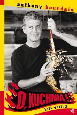 O, kuchnia! Kill grill 3 pdf Download