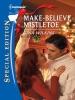 Make-Believe Mistletoe