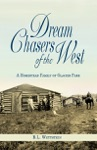 Dream Chasers Of The West A Homestead Family Of Glacier Park