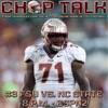 Chop Talk - FSU Vs NC State
