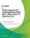 Greiner V Volkswagenwerk Aktiengeselleschaft And Volkswagen Of America Inc