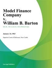 Model Finance Company V. William B. Barton