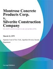 Montrose Concrete Products Corp. v. Silverite Construction Company