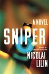 Sniper A Novel