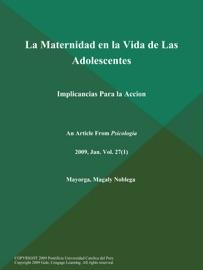 LA MATERNIDAD EN LA VIDA DE LAS ADOLESCENTES: IMPLICANCIAS PARA LA ACCION