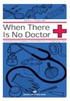When There Is No Doctor