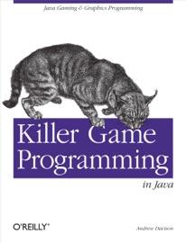 Killer Game Programming in Java - Andrew Davison